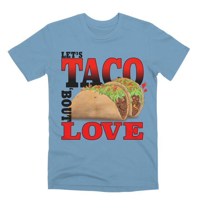 Let's Taco 'Bout Love Men's Premium T-Shirt by Michelle Wynn's Artist Shop