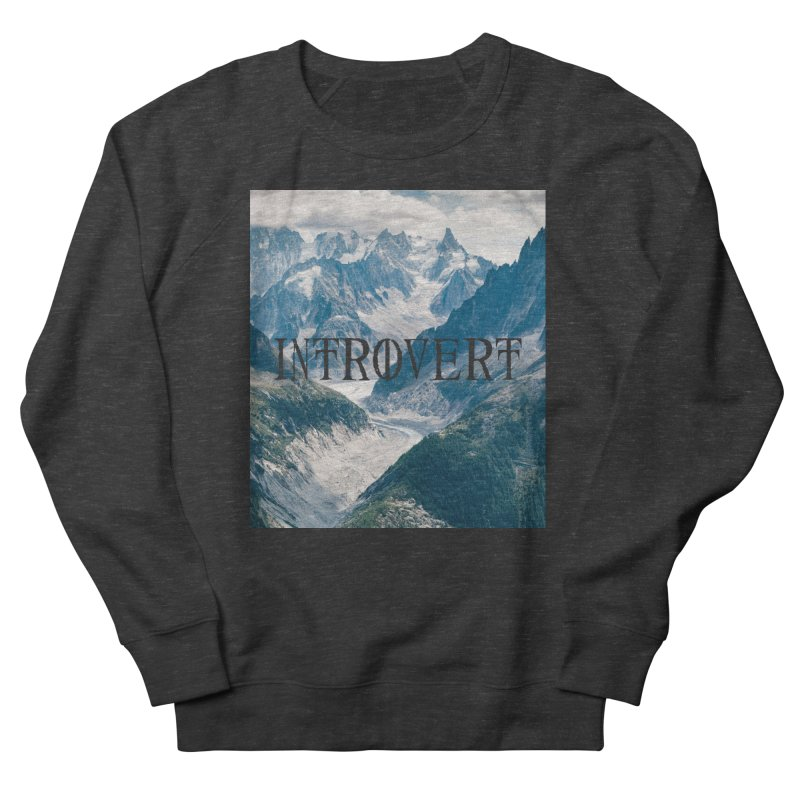 Introvert Women's Sweatshirt by True To My Wyrd's Artist Shop