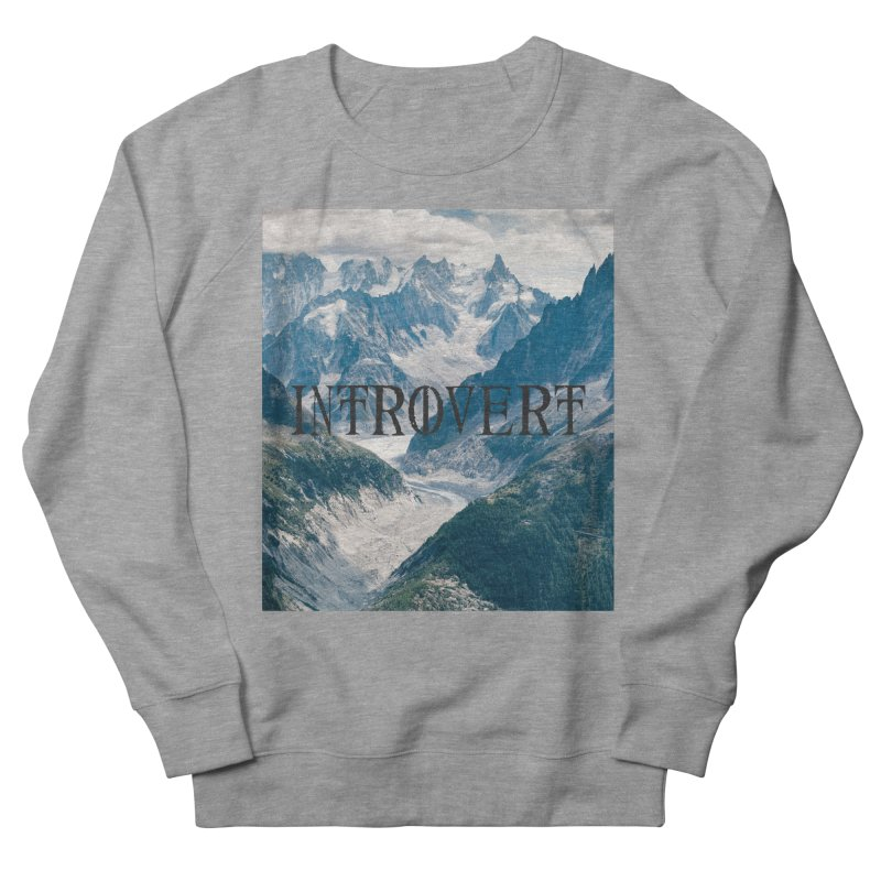 Introvert Women's French Terry Sweatshirt by True To My Wyrd's Artist Shop