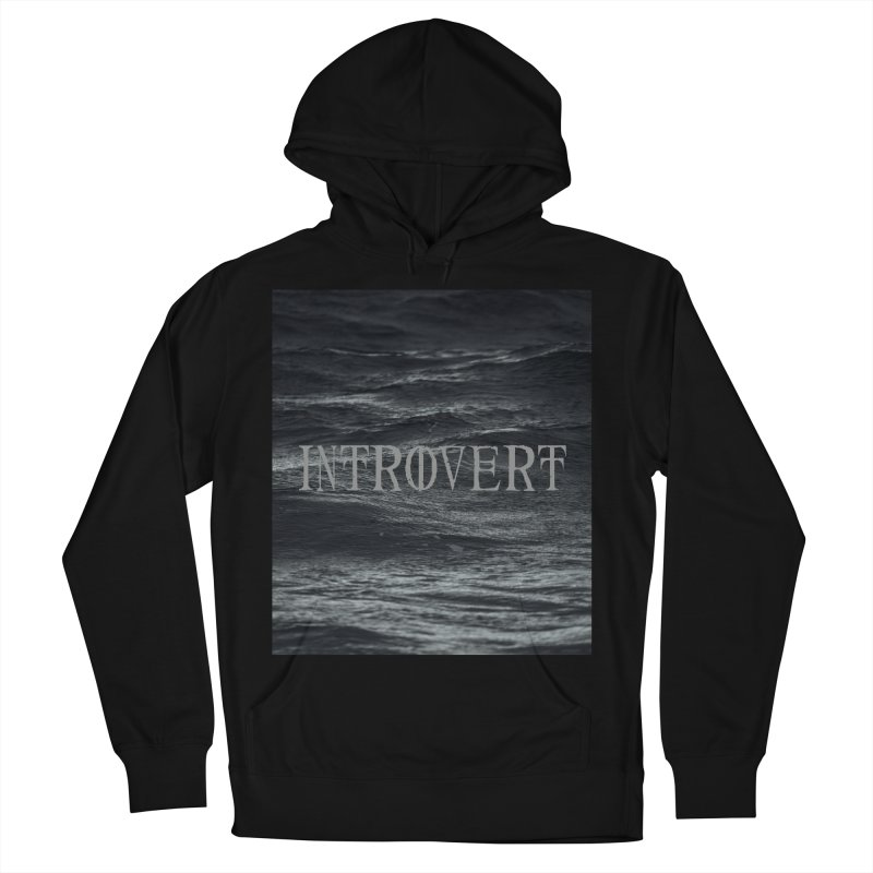 Introvert Women's French Terry Pullover Hoody by True To My Wyrd's Artist Shop