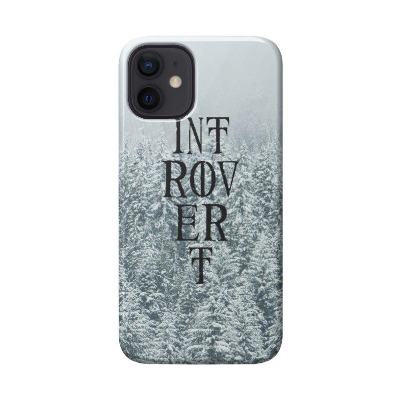 Introvert Accessories Phone Case by True To My Wyrd's Artist Shop