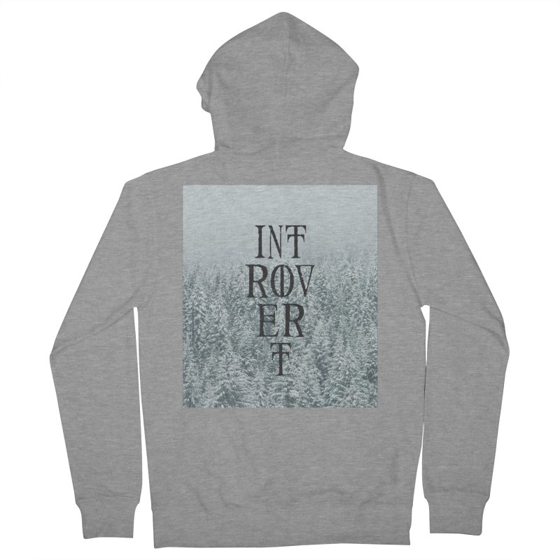 Introvert Women's Zip-Up Hoody by True To My Wyrd's Artist Shop