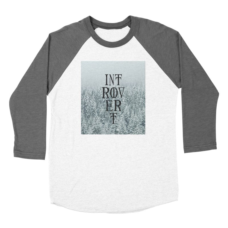 Introvert Women's Baseball Triblend Longsleeve T-Shirt by True To My Wyrd's Artist Shop