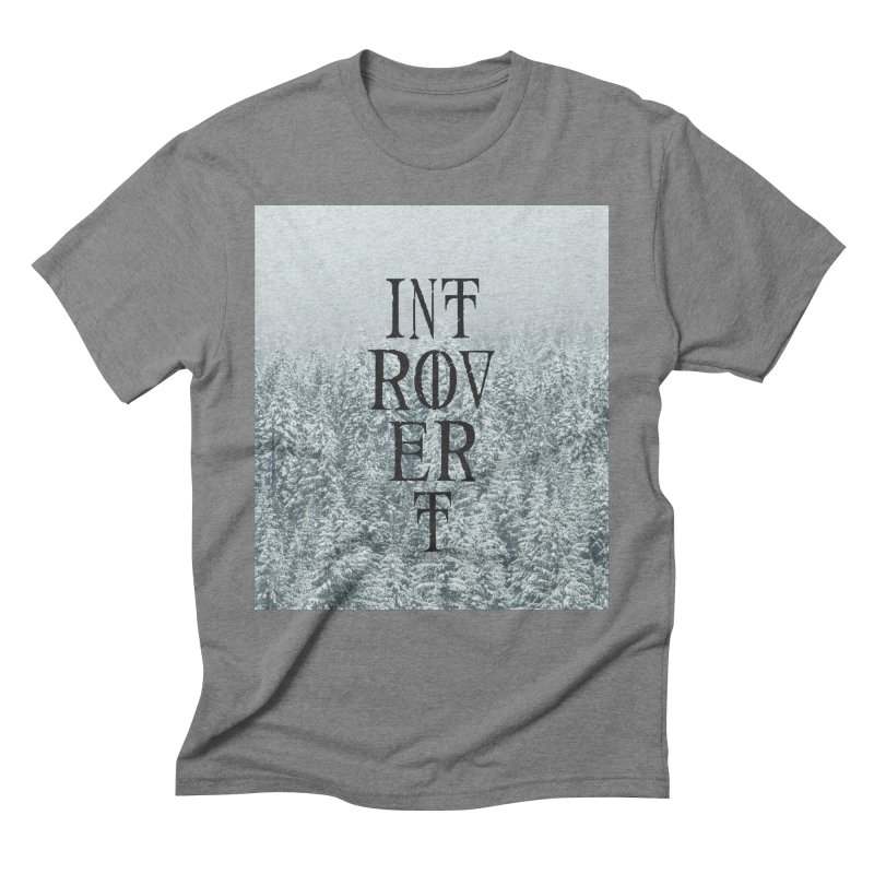 Introvert Men's Triblend T-Shirt by True To My Wyrd's Artist Shop