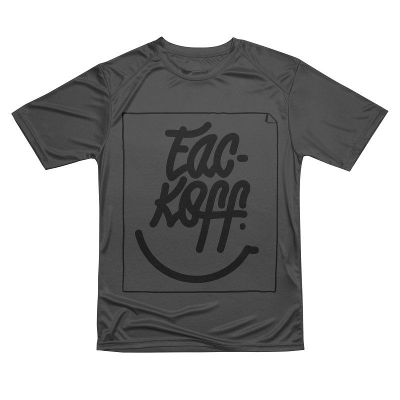 Fac-koff & smile Men's Performance T-Shirt by xave's Shop