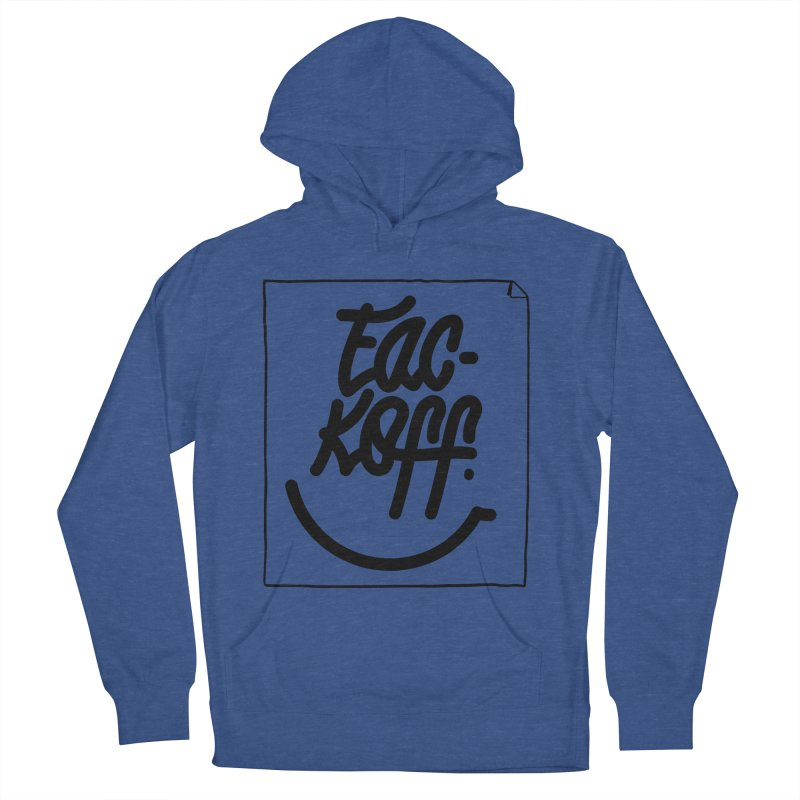 Fac-koff & smile Men's French Terry Pullover Hoody by xave's Shop