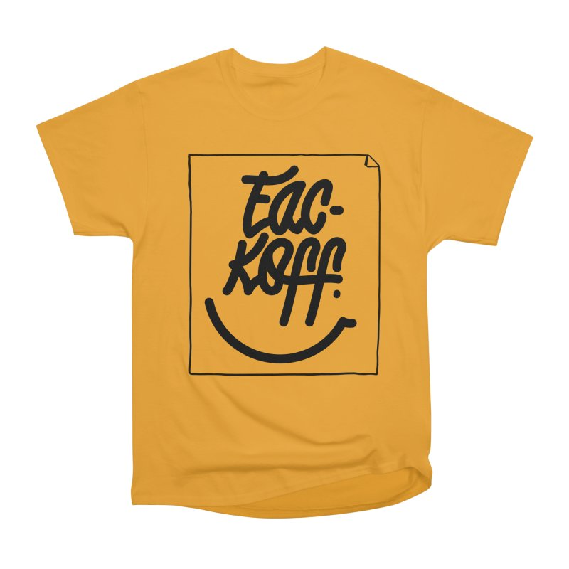 Fac-koff & smile Men's Heavyweight T-Shirt by xave's Shop
