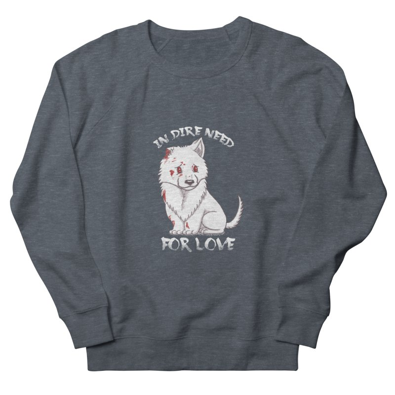 In dire need of love Men's French Terry Sweatshirt by xiaobaosg