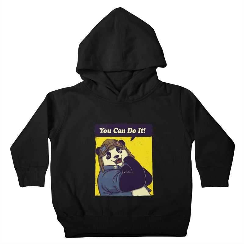 You Can Do It! Kids Toddler Pullover Hoody by xiaobaosg