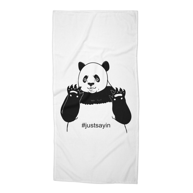 Just Saying Accessories Beach Towel by xiaobaosg