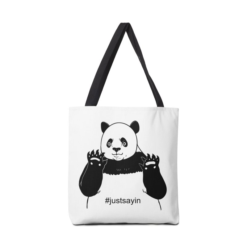 Just Saying Accessories Tote Bag Bag by xiaobaosg