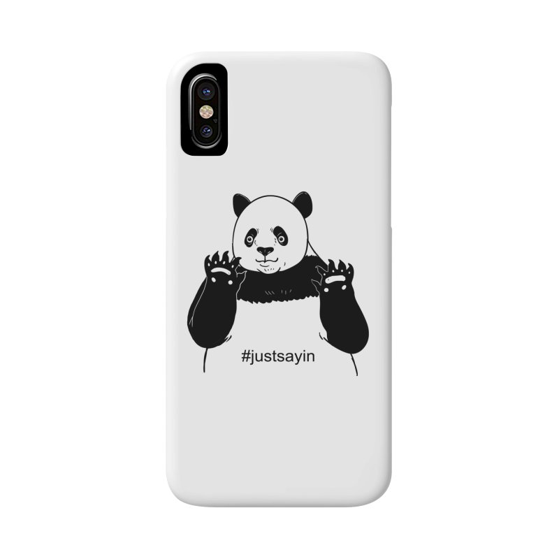 Just Saying Accessories Phone Case by xiaobaosg