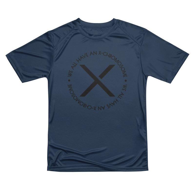 We All Have an X-Chromosome Black Logo Men's Performance T-Shirt by We All Have An X-Chromosome Shop