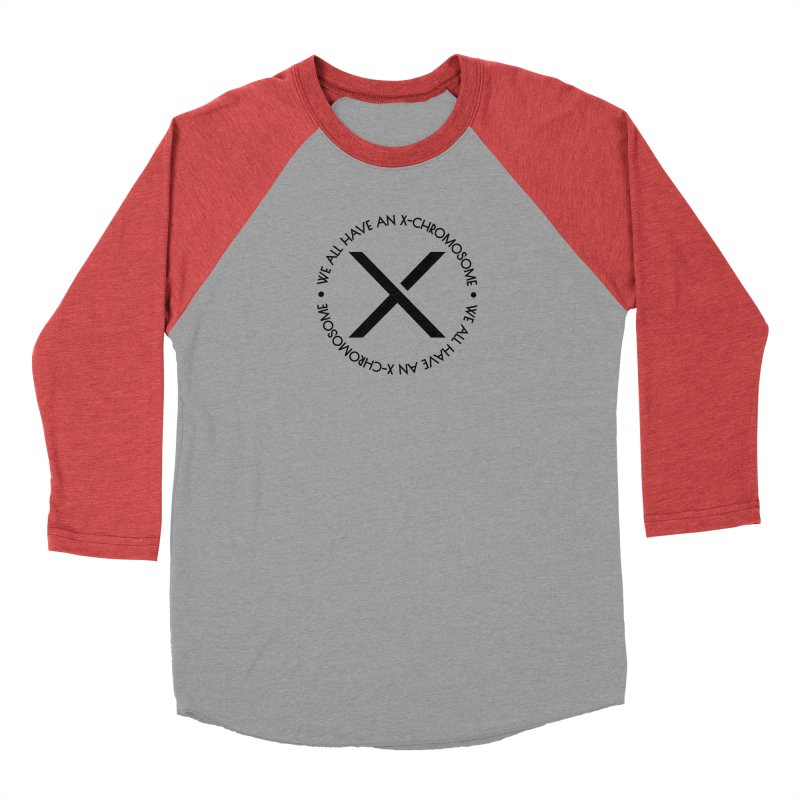 We All Have an X-Chromosome Black Logo Women's Baseball Triblend Longsleeve T-Shirt by We All Have An X-Chromosome Shop