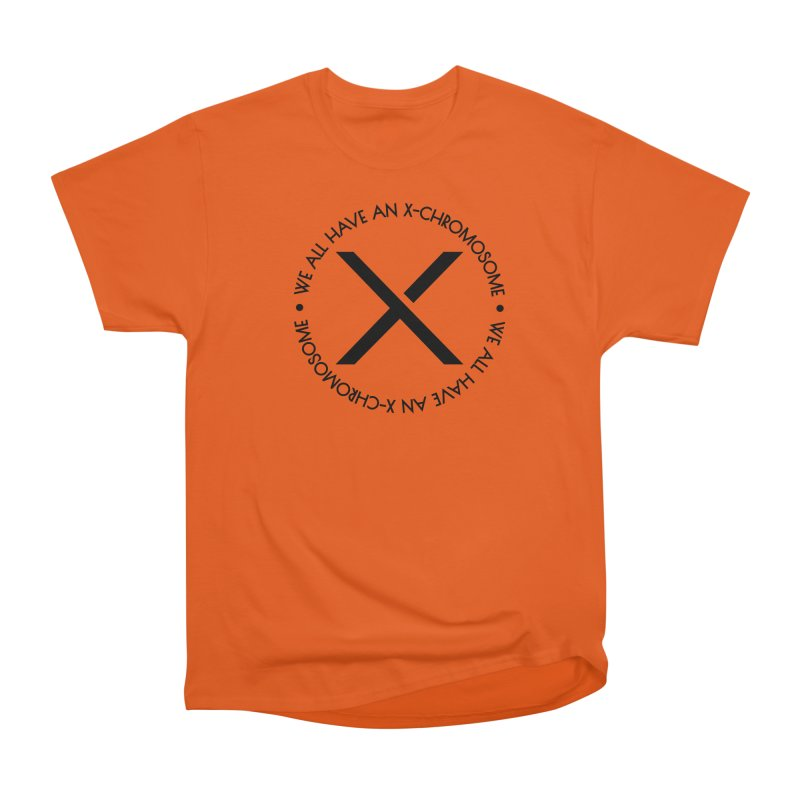 We All Have an X-Chromosome Black Logo Women's Heavyweight Unisex T-Shirt by We All Have An X-Chromosome Shop