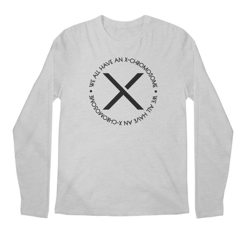 We All Have an X-Chromosome Black Logo Men's Regular Longsleeve T-Shirt by We All Have An X-Chromosome Shop