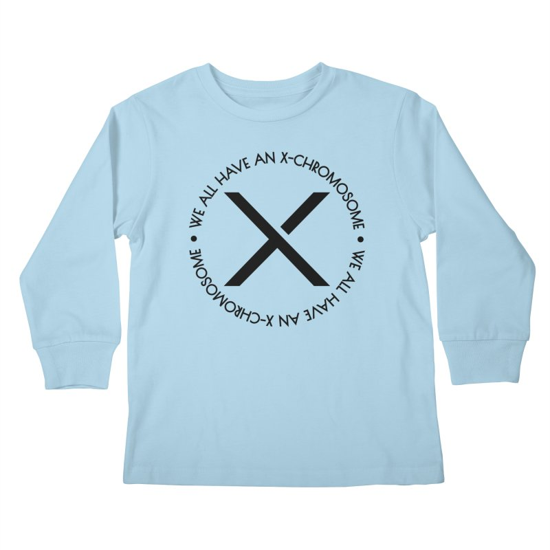 We All Have an X-Chromosome Black Logo Kids Longsleeve T-Shirt by We All Have An X-Chromosome Shop