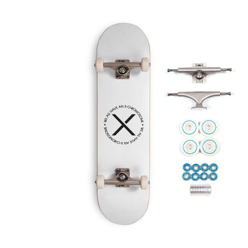 We All Have an X-Chromosome Black Logo Accessories Complete - Basic Skateboard by We All Have An X-Chromosome Shop