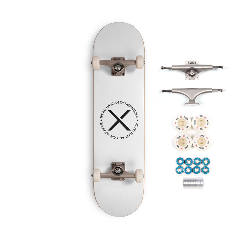 We All Have an X-Chromosome Black Logo Accessories Complete - Premium Skateboard by We All Have An X-Chromosome Shop