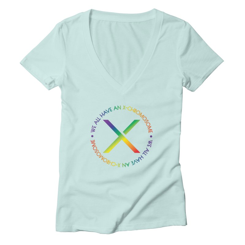 We All Have An X-Chromosome and Pride Women's Deep V-Neck V-Neck by We All Have An X-Chromosome Shop