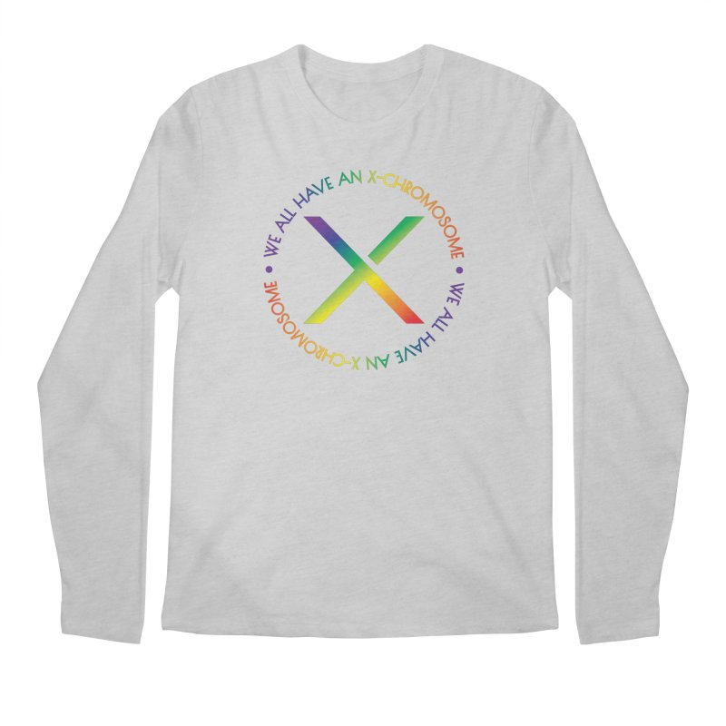 We All Have An X-Chromosome and Pride Men's Regular Longsleeve T-Shirt by We All Have An X-Chromosome Shop