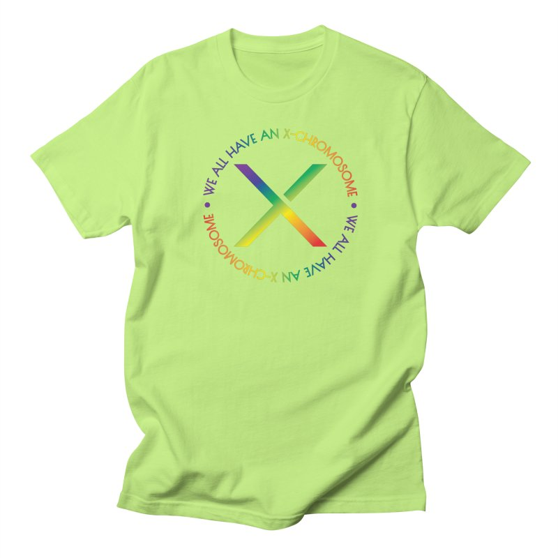 We All Have An X-Chromosome and Pride Men's Regular T-Shirt by We All Have An X-Chromosome Shop