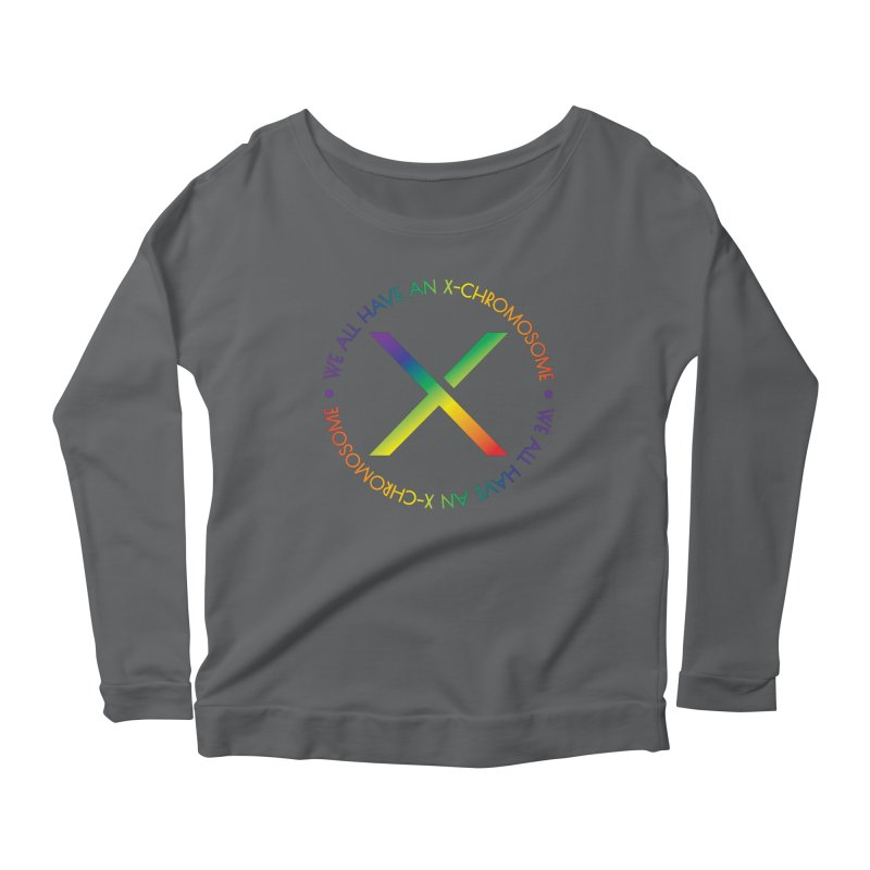 We All Have An X-Chromosome and Pride Women's Scoop Neck Longsleeve T-Shirt by We All Have An X-Chromosome Shop