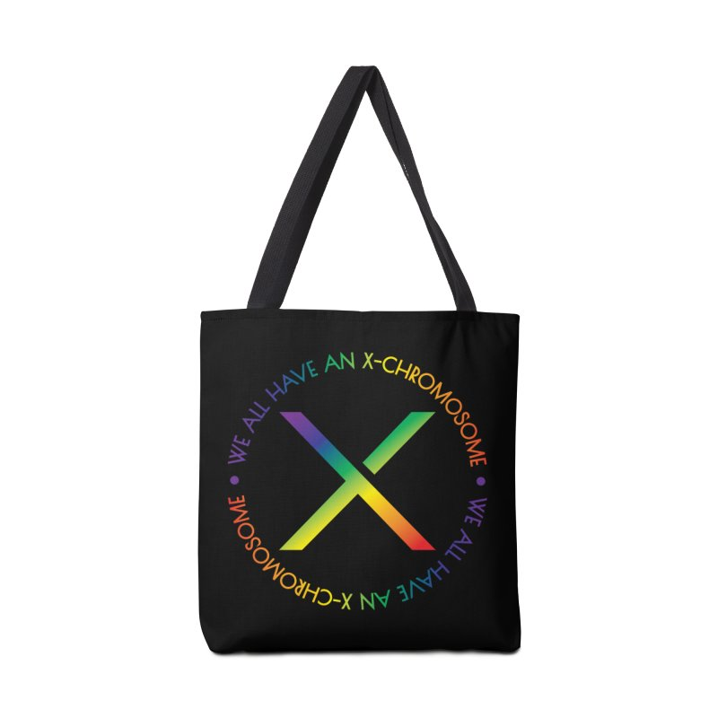We All Have An X-Chromosome and Pride Accessories Tote Bag Bag by We All Have An X-Chromosome Shop