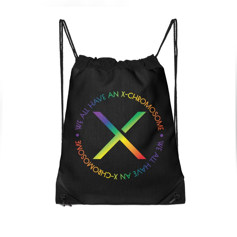 We All Have An X-Chromosome and Pride Accessories Drawstring Bag Bag by We All Have An X-Chromosome Shop