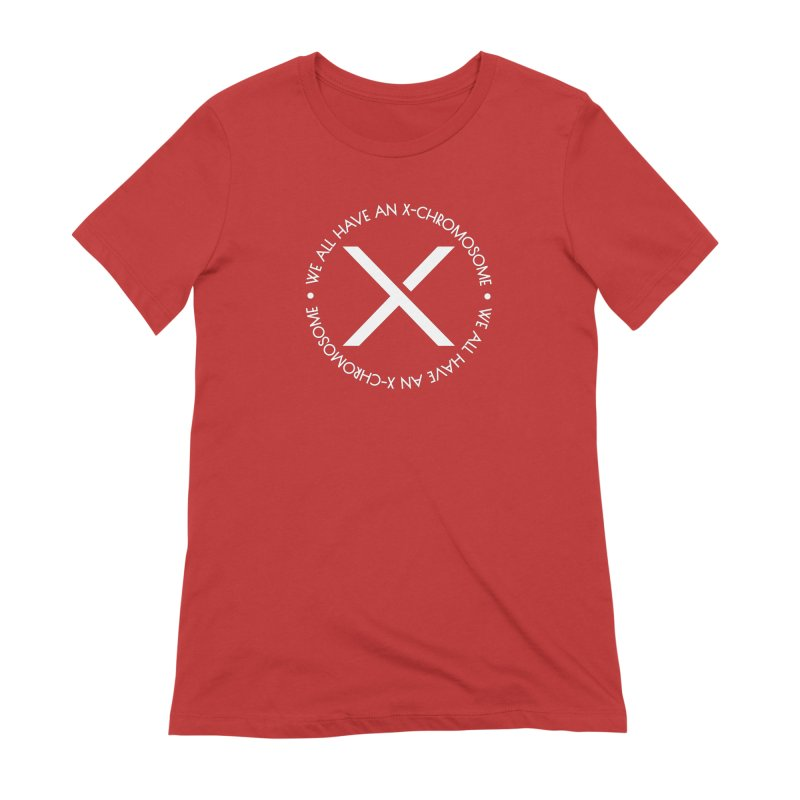 We All Have An X-Chromosome White Logo Women's Extra Soft T-Shirt by We All Have An X-Chromosome Shop