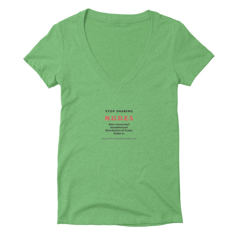 STOP SHARING N.U.D.E.S on white Women's Deep V-Neck V-Neck by We All Have An X-Chromosome Shop