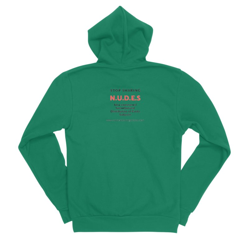 STOP SHARING N.U.D.E.S on white Men's Sponge Fleece Zip-Up Hoody by We All Have An X-Chromosome Shop