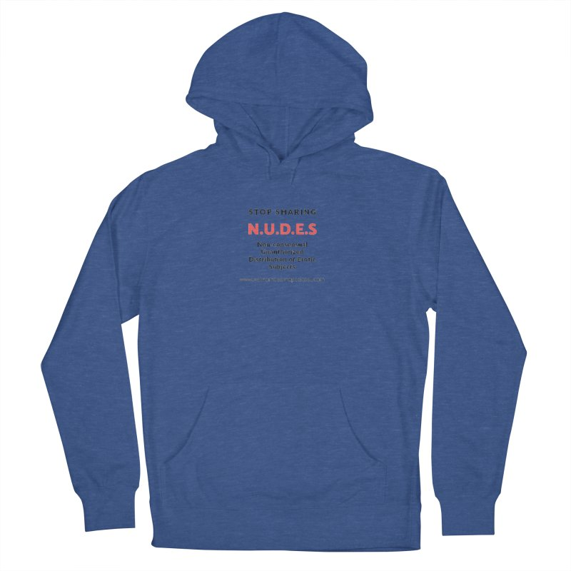 STOP SHARING N.U.D.E.S on white Women's French Terry Pullover Hoody by We All Have An X-Chromosome Shop