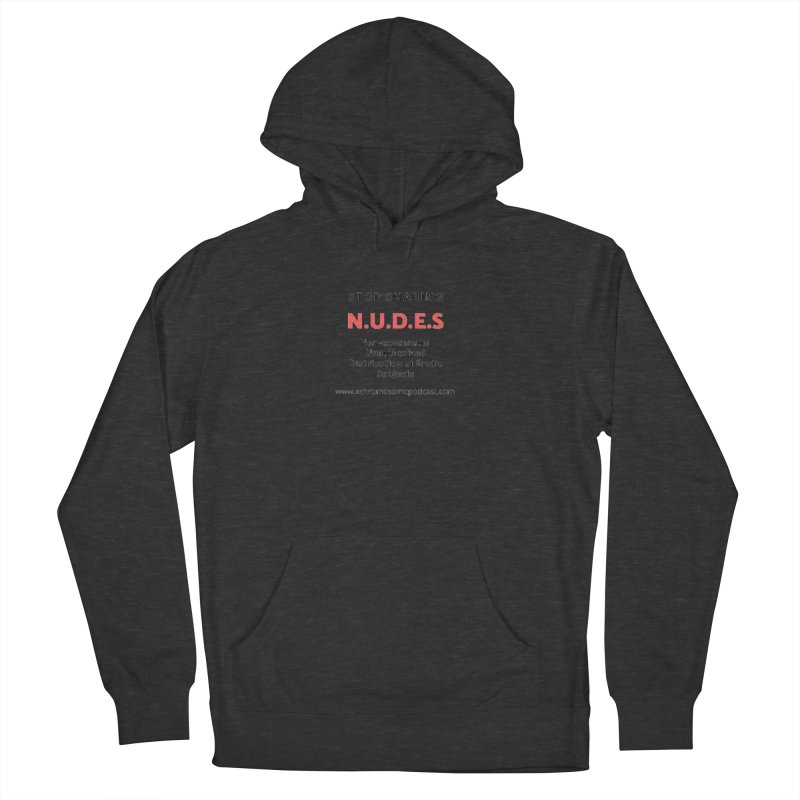 STOP SHARING N.U.D.E.S on white Men's French Terry Pullover Hoody by We All Have An X-Chromosome Shop