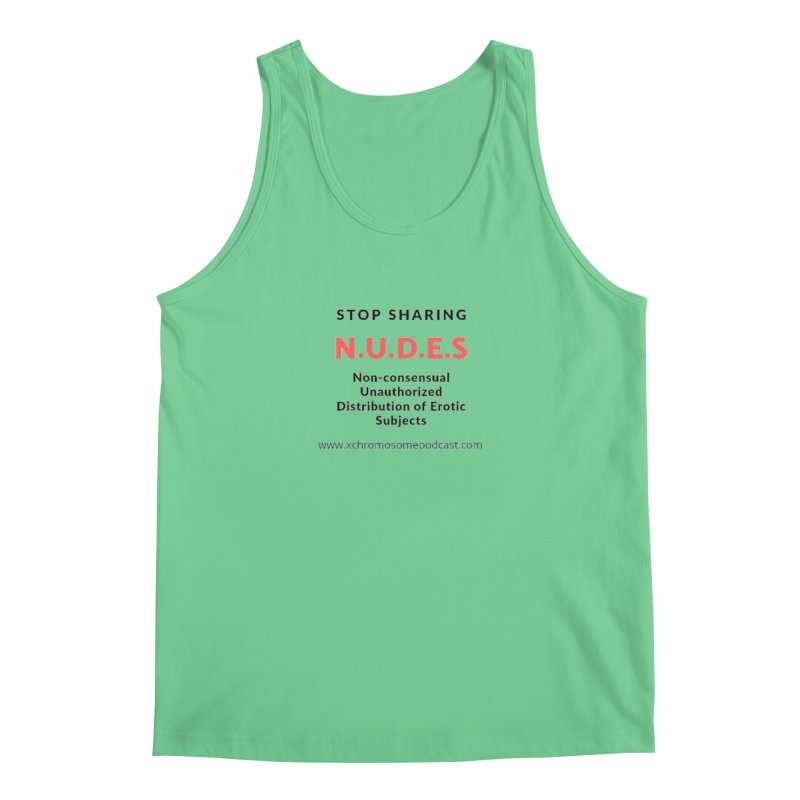 STOP SHARING N.U.D.E.S on white Men's Regular Tank by We All Have An X-Chromosome Shop