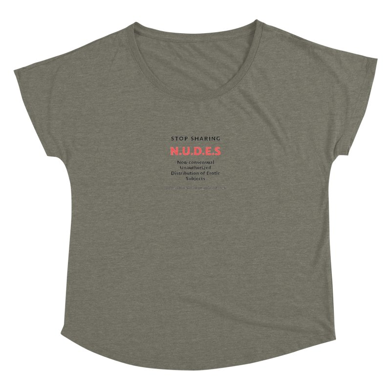 STOP SHARING N.U.D.E.S on white Women's Dolman Scoop Neck by We All Have An X-Chromosome Shop