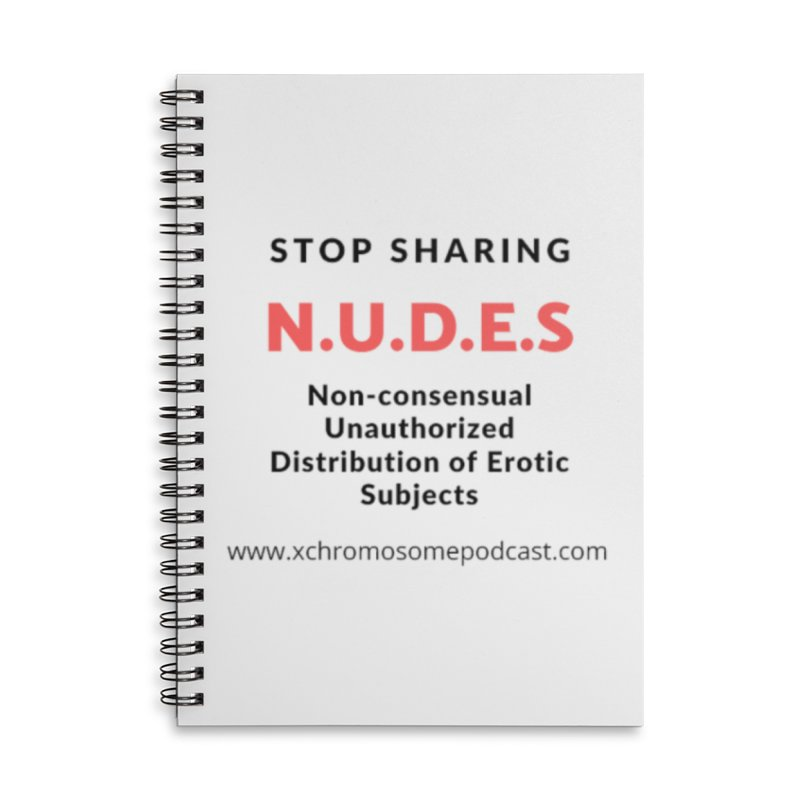 STOP SHARING N.U.D.E.S on white Accessories Lined Spiral Notebook by We All Have An X-Chromosome Shop