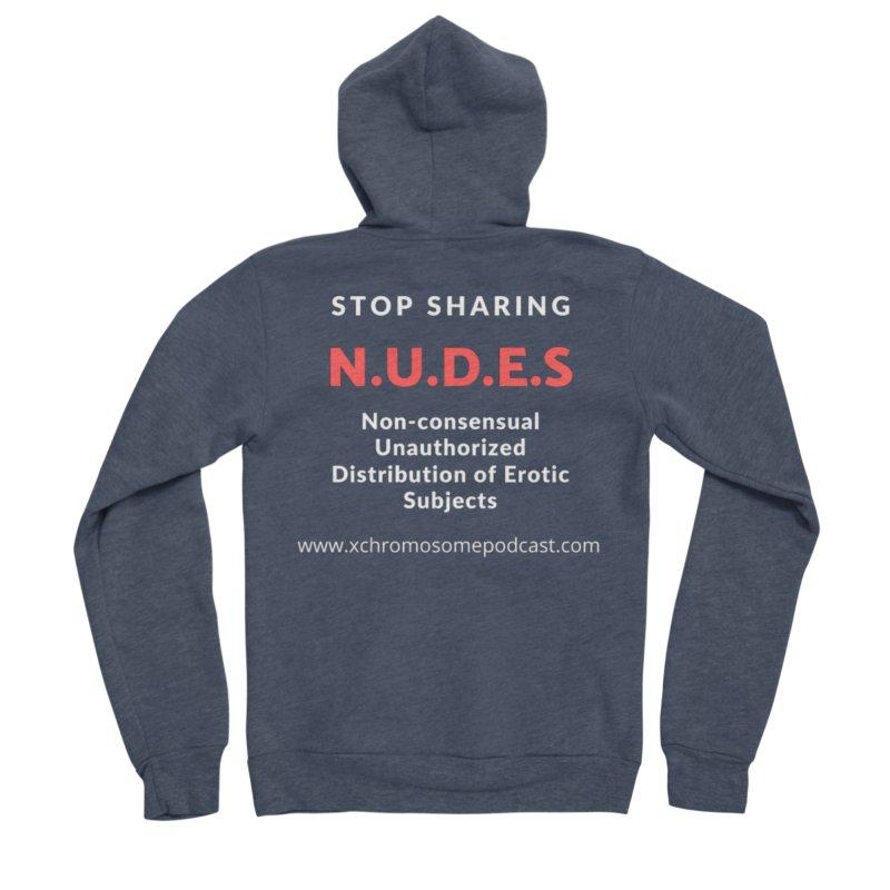 STOP SHARING N.U.D.E.S on Black Men's Sponge Fleece Zip-Up Hoody by We All Have An X-Chromosome Shop