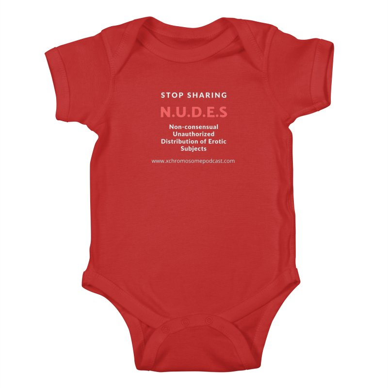 STOP SHARING N.U.D.E.S on Black Kids Baby Bodysuit by We All Have An X-Chromosome Shop