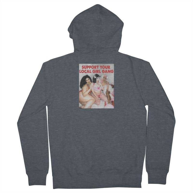Support Your Local Girl Gang! Men's French Terry Zip-Up Hoody by Xena Zeit-Geist's Artist Shop