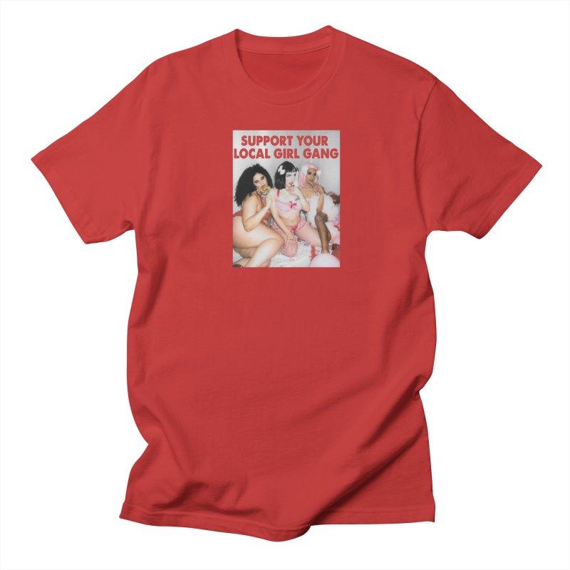 Support Your Local Girl Gang! Women's Regular Unisex T-Shirt by Xena Zeit-Geist's Artist Shop