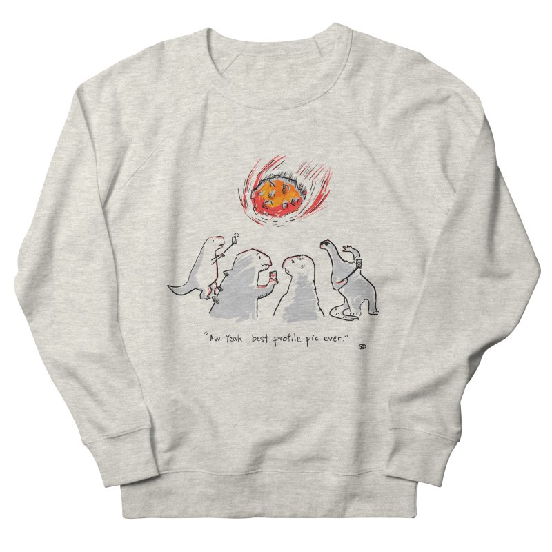 How the dinosaurs died Men's French Terry Sweatshirt by Wear Bang Now