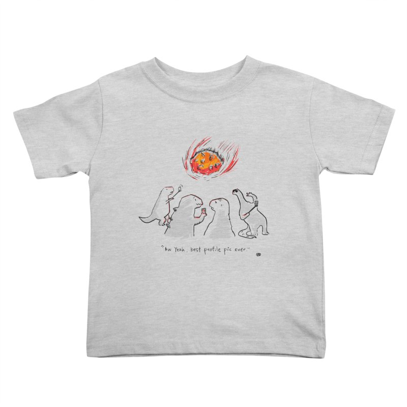 How the dinosaurs died Kids Toddler T-Shirt by Wear Bang Now