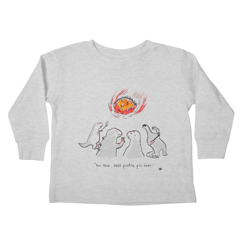 How the dinosaurs died Kids Toddler Longsleeve T-Shirt by Wear Bang Now