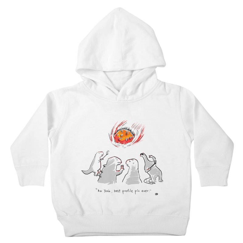How the dinosaurs died Kids Toddler Pullover Hoody by Wear Bang Now