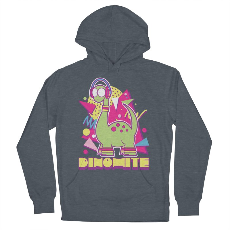 DINOMITE! Women's Pullover Hoody by Kappacino Creations