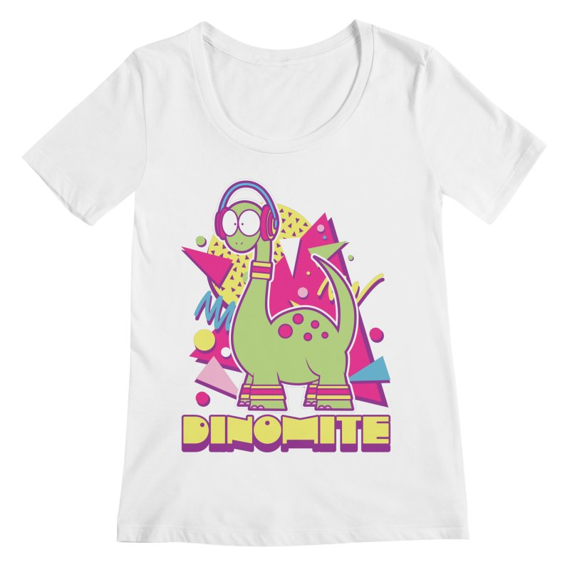 DINOMITE! Women's Regular Scoop Neck by Kappacino Creations