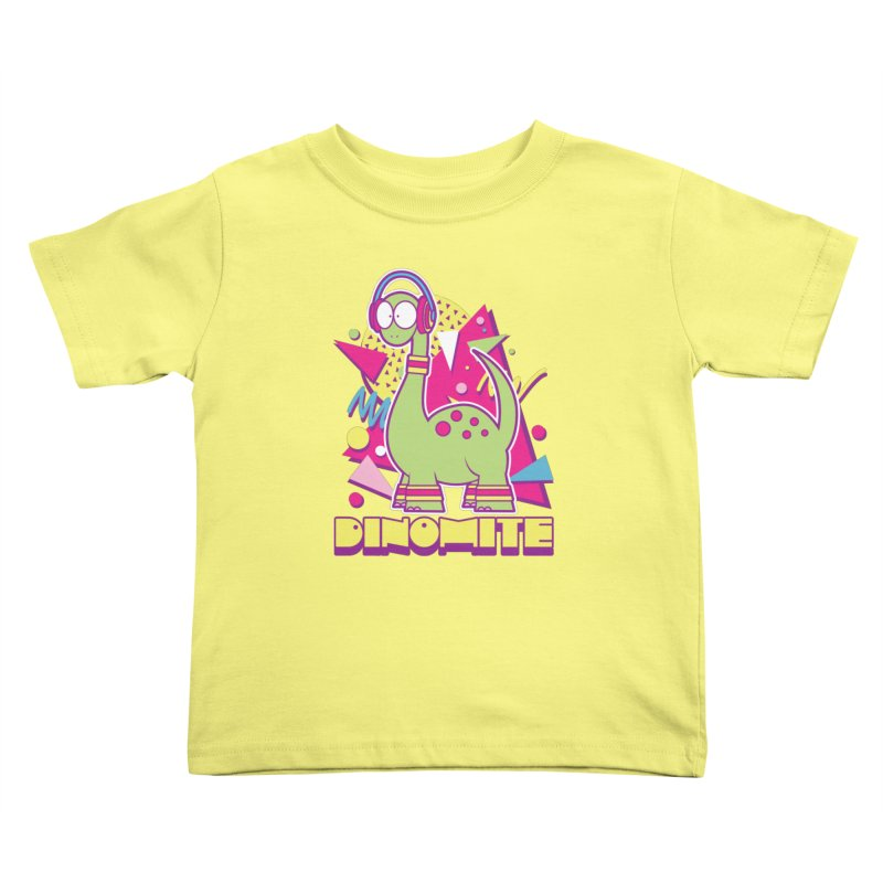 DINOMITE! Kids Toddler T-Shirt by Kappacino Creations
