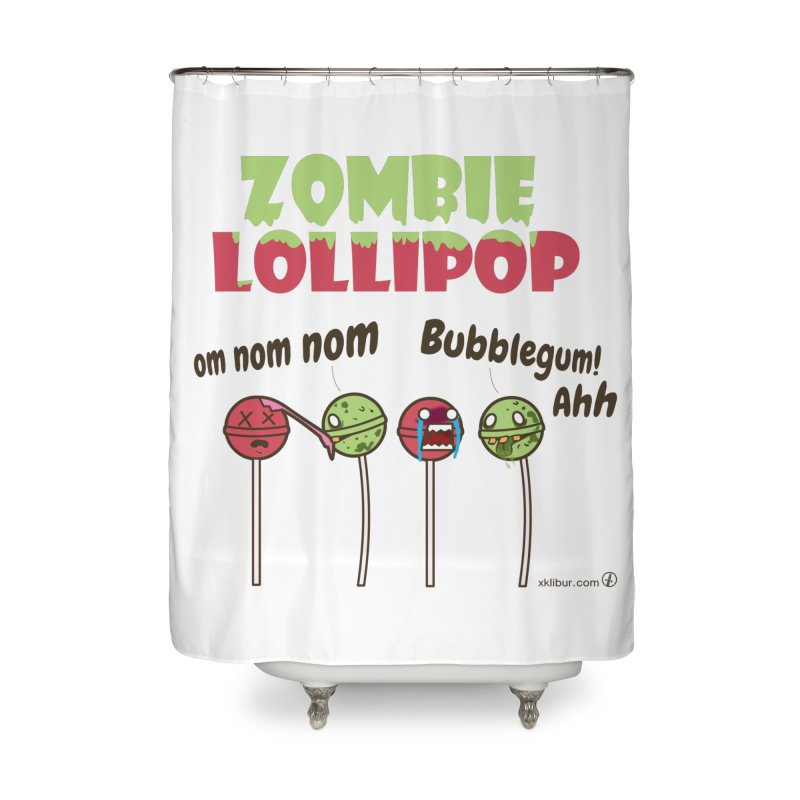 Zombie Lollipop Home Shower Curtain by xklibur's Artist Shop