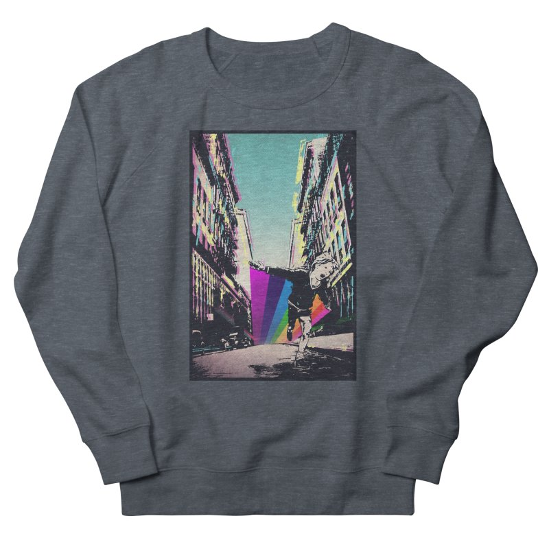 THE STREETS WILL ALWAYS BE OURS Women's French Terry Sweatshirt by · STUDI X-LEE ·